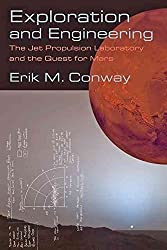 [(Exploration and Engineering : The Jet Propulsion Laboratory and the Quest for Mars)] [By (author) Erik M. Conway] published on (March, 2015)