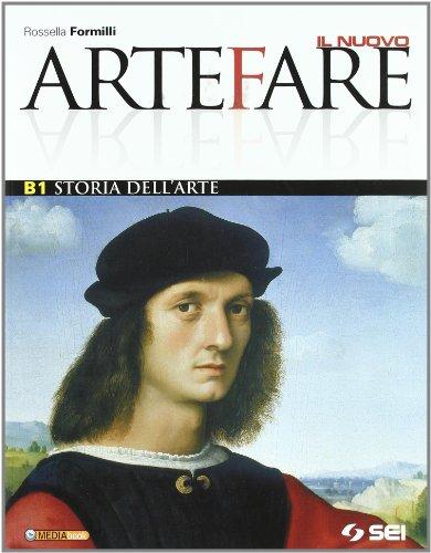 Il nuovo Arte fare. Vol. A-B1-B2. Con storia dell'arte. Per la Scuol amedia. Con espansione online