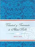 Voluntad Testamento 'Abdu'lbahá