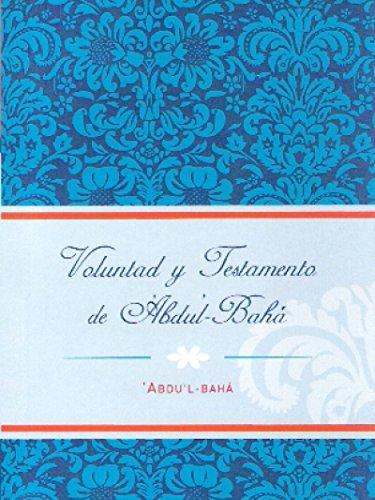 Voluntad y Testamento de 'Abdu'l-bahá