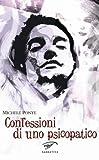Confessioni di uno psicopatico