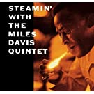 Steamin` with the Miles Davis Quintet