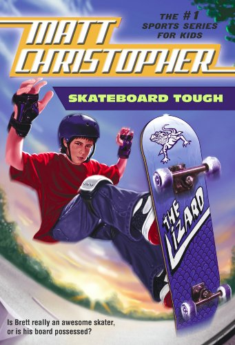 Skateboard Tough (Matt Christopher Sports Classics) (English Edition)