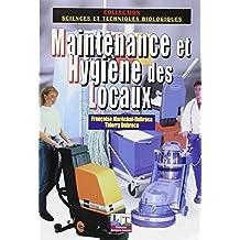 Maintenance et hygiène des locaux : Les techniques de la propreté