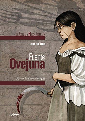 Fuente Ovejuna (Clásicos - Clásicos Hispánicos) por Lope de Vega
