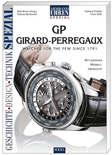 Armbanduhren Spezial: Girard-Perregaux.
