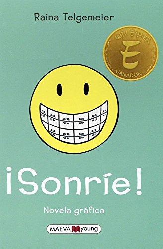 Sonrie! por Raina Telgemeier