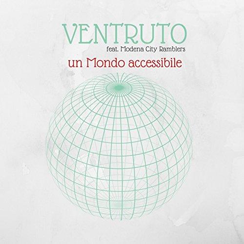 Un mondo accessibile (feat. Modena City Ramblers) Modena City Ramblers