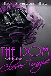 The Dom with the Clever Tongue (English Edition)