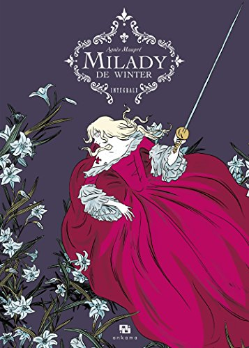 Milady de Winter, Intégrale :