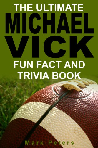 The Ultimate Michael Vick Fun Fact And Trivia Book (English Edition) Michael Vick, Nfl
