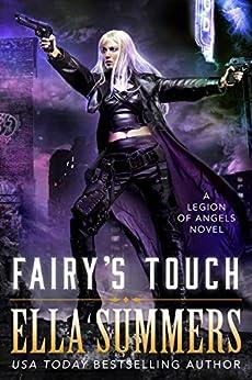 Fairy's Touch (Legion of Angels Book 7) (English Edition) von [Summers, Ella]