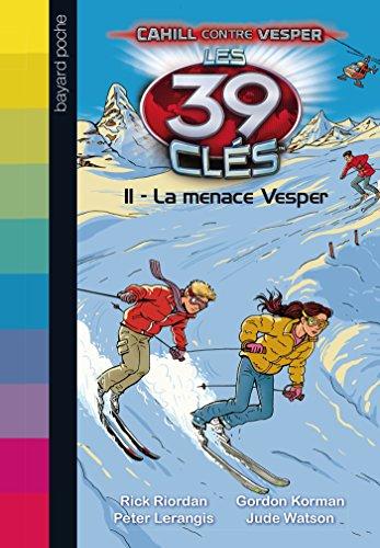 Les 39 clés, Saison 2 Tome 11 : La menace Vesper
