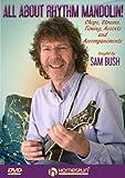 Sam Bush: All About Rhythm Mandolin! [DVD] [NTSC]