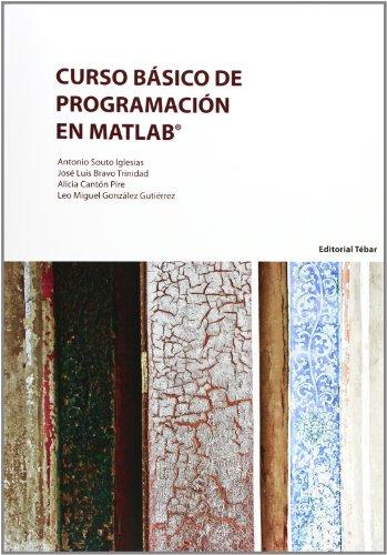 Curso Básico de Programación en Matlab por Antonio Souto Iglesias