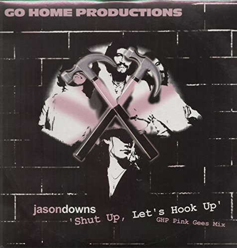 Shut Up, Let's Hook Up (GHP Pink Gees Mix)