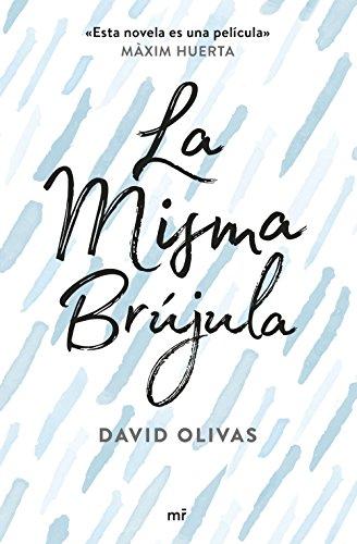La misma brújula por David Olivas