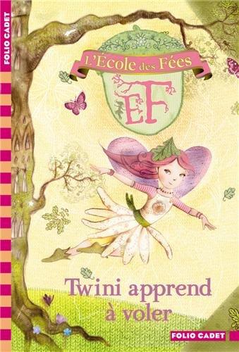 L'école des fées (1) : Twini apprend à voler