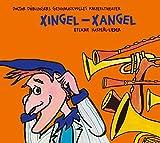 Songtexte von Doctor Döblingers geschmackvolles Kasperltheater - Xingel‐Xangel: Etliche Kasperl‐Lieder