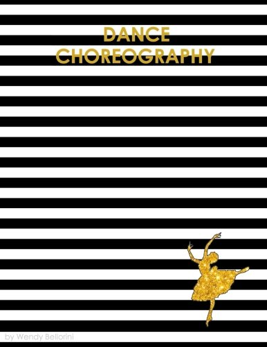 Dance Choreography Journal por Wendy N Bellorini