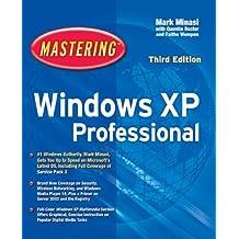 Mastering????Windows????XP Professional by Mark Minasi (2004-11-19)