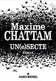 Un(e)secte : roman / Maxime Chattam   Chattam, Maxime (1976-....). Auteur