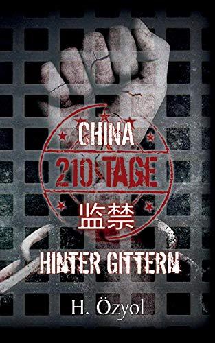Moderne Gitter (China - 210 Tage hinter Gittern)