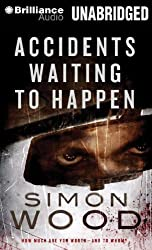 Accidents Waiting to Happen by Simon Wood (2012-11-13)