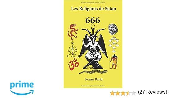 Calendrier Satanique 2019.Amazon Fr Les Religions De Satan Jeremy David Livres