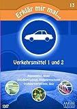 Erklär mir mal... Verkehrsmittel 1 & 2 (Vol. 13) [DVD-Videobook]