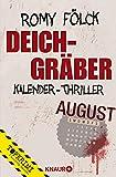 Deichgräber: Kalender-Thriller: August von Romy Fölck