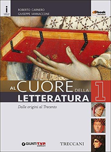 Cuore della letteratura. Quaderno-Divina commedia. Per le Scuole superiori. Con e-book. Con espansione online: 1