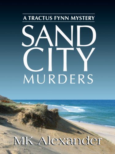 ebook: Sand City Murders (A Tractus Fynn Mystery Book 1) (B00EQEH1TY)