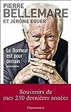 Le bonheur est pour demain (DOCS, TEMOIGNAG) (French Edition)