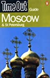 """""""Time Out"""" Moscow and St.Petersburg Guide (""""Time Out"""" Guides)"""