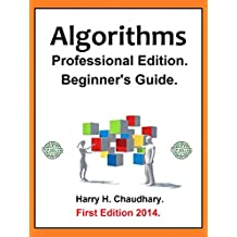 Algorithms: Professional Edition. Beginner's Guide (English Edition)