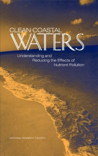 Clean Coastal Waters: Understanding and Reducing the Effects of Nutrient Pollution First edition by Committee on the Causes and Management of Eutrophication, Oc (2000) Hardcover