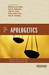 Five Views on Apologetics (Counterpoints: Bible and Theology)