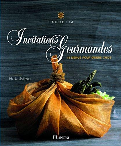 Invitations gourmandes : 14 menus pour dîners chics