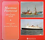 Maritime Fleetwood: A Photographic Record
