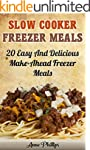 Freezer Meals Cookbook: 35 Easy and D...