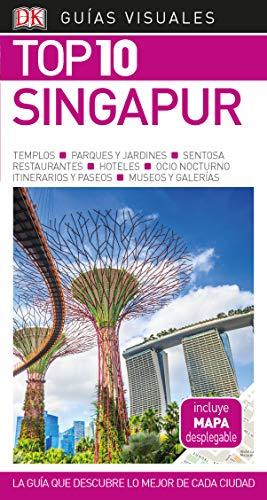 Guía Visual Top 10 Singapur: La guía que descubre lo mejor de cada ciudad