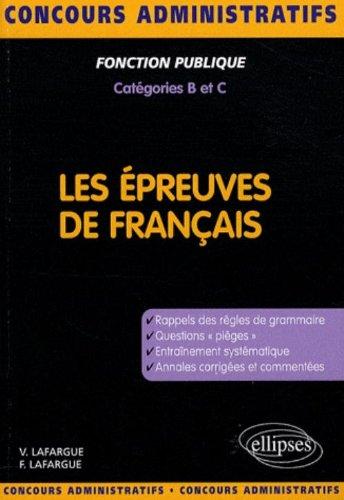 L'épreuve de français, concours de catégorie B et C