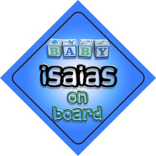 baby-boy-isaias-a-bordo-senal-de-coche-diseno-regalo-presente-para-nuevo-nino-bebe-recien-nacido