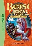 Telecharger Livres Beast Quest 26 Le loup garou (PDF,EPUB,MOBI) gratuits en Francaise