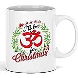 Taza blanca I 'll Be Om For Christmas - Divertida taza de café de cerámica de la novedad...