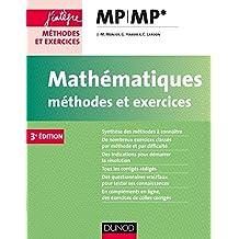 Mathématiques Méthodes et Exercices MP - 3e éd. (Concours Ecoles d'ingénieurs)