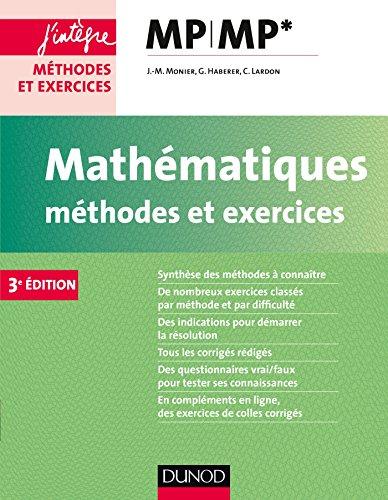 Mathématiques Méthodes et Exercices MP - 3e éd.