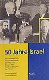 50 Jahre Israel: Dokumentation einer Veranstaltungsreihe des Emil-Frank-Instituts (Schriften des Emil-Frank-Instituts) -
