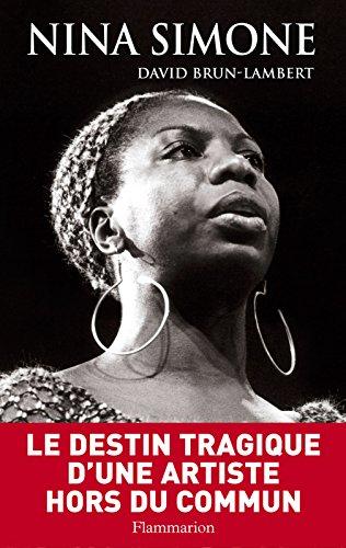 Nina Simone, une vie